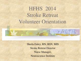HFHS  2014 Stroke Retreat Volunteer Orientation