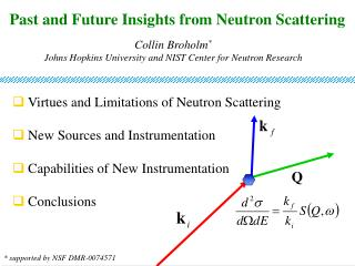 Past and Future Insights from Neutron Scattering