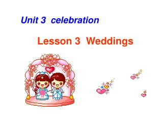 Lesson 3  Weddings