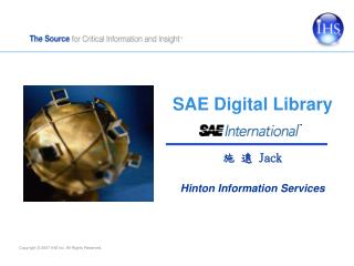 SAE Digital Library 施 遠  Jack Hinton Information Services