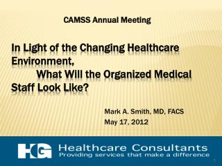 Mark A. Smith, MD, FACS May 17, 2012