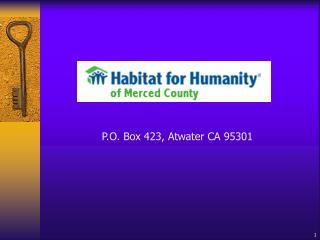 P.O. Box 423, Atwater CA 95301