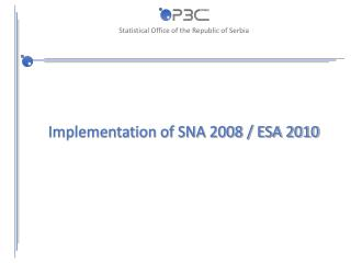 Implementation of SNA 2008 / ESA 2010