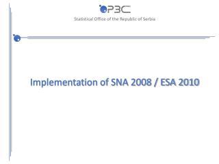 Implementation of SNA 2008 / ESA 2010