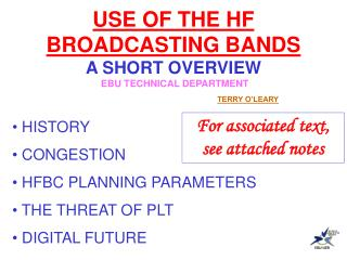 USE OF THE HF BROADCASTING BANDS A SHORT OVERVIEW  EBU TECHNICAL DEPARTMENT