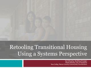 Retooling Transitional Housing Using a Systems Perspective