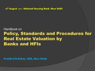 30 th  August, 2011, National Housing Bank, New Delhi