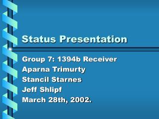 Status Presentation