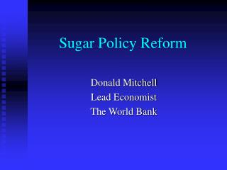 Sugar Policy Reform