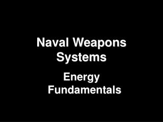 Naval Weapons Systems