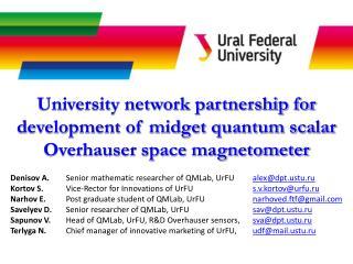 Denisov A.  Senior mathematic researcher of QMLab ,  UrFU  alex@dpttu.ru