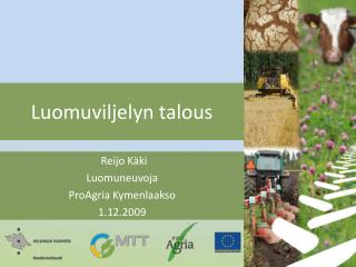 Luomuviljelyn talous