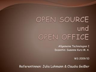 OPEN SOURCE und OPEN OFFICE