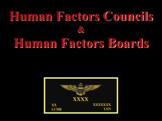 Human Factors Councils  & Human Factors Boards