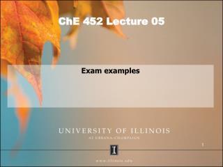 ChE 452 Lecture 05