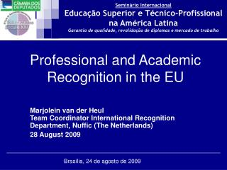 Professional and Academic Recognition in the EU