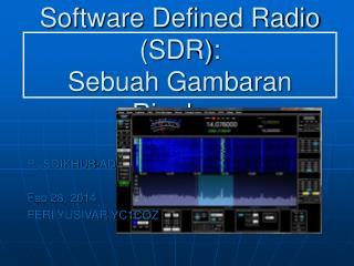 Software Defined Radio (SDR): Sebuah Gambaran Ringkas