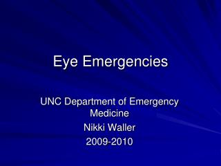 Eye Emergencies
