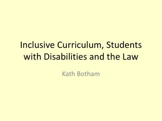 Inclusive Curriculum, Students with Disabilities and the Law