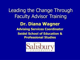 Leading the Change Through Faculty Advisor Training