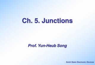 Ch. 5. Junctions