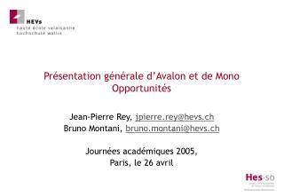 Pr�sentation g�n�rale d�Avalon et de Mono Opportunit�s