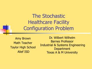 The Stochastic  Healthcare Facility  Configuration Problem