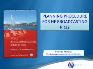 PLANNING PROCEDURE FOR HF BROADCASTING RR12