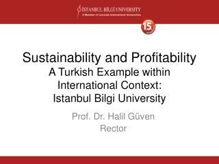 Prof. Dr. Halil Güven Rector