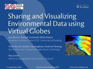 Sharing and Visualizing Environmental Data using Virtual Globes