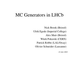 MC Generators in LHCb