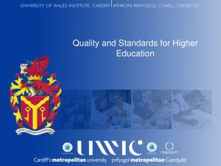 Quality and Standards for Higher Education