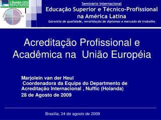 Acreditação Profissional e    Acadêmica na  União Européia