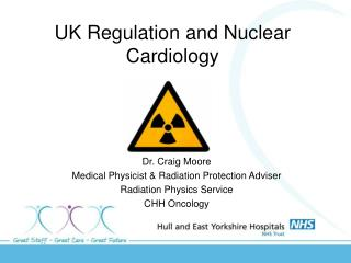 UK Regulation and Nuclear Cardiology