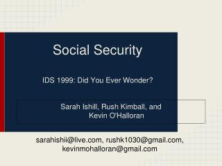 Social Security IDS 1999: Did You Ever Wonder?