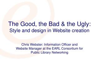 The Good, the Bad & the Ugly: Style and design in Website creation