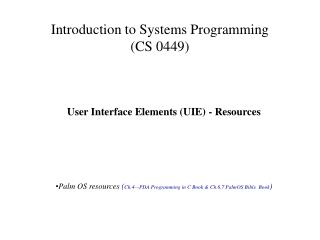 Introduction to Systems Programming (CS 0449)