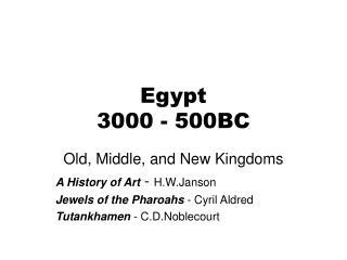 Egypt 3000 - 500BC