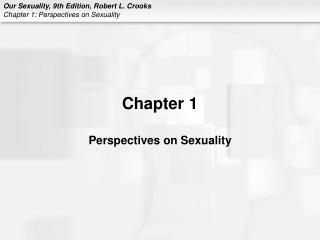 Chapter 1 Perspectives on Sexuality