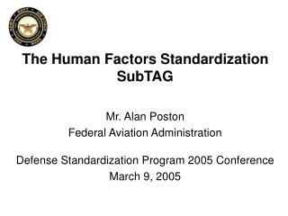 The Human Factors Standardization SubTAG