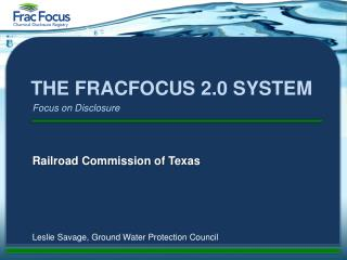 The FracFocus 2.0 System