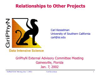 Carl Kesselman University of Southern California carl@isi