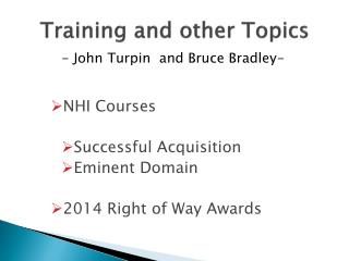 Training and other Topics