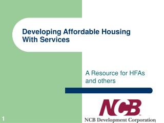 Developing Affordable Housing With Services