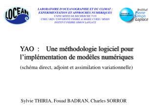 LABORATOIRE D'OCEANOGRAPHIE ET DU CLIMAT : EXPERIMENTATION ET APPROCHES NUMERIQUES