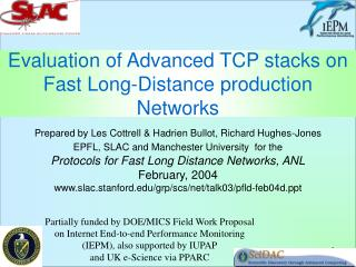 Evaluation of Advanced TCP stacks on Fast Long-Distance production Networks