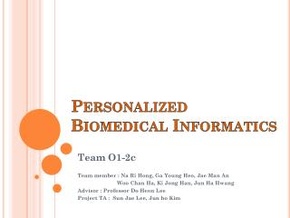Personalized Biomedical Informatics