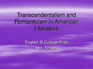 Transcendentalism and Romanticism in American Literature