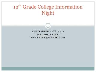 12 th  Grade College Information Night