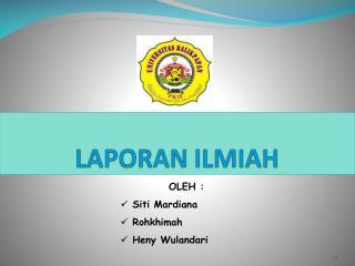 LAPORAN ILMIAH